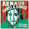 Renaud - Dans la jungle (Ingrid).jpg