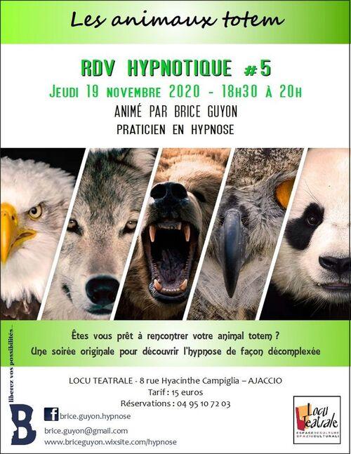 """5) - Jeudi 19 novembre - Conférence Brice Guyon """"Rendez-vous hypnotique # 5"""", à 18h30."""