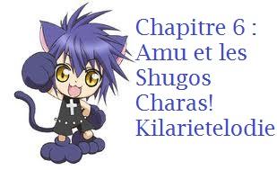 Chapitre 6 : Amu et les Shugos Chara!