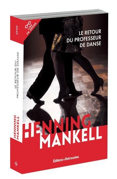 Le retour du professeur de danse - Henning Mankell