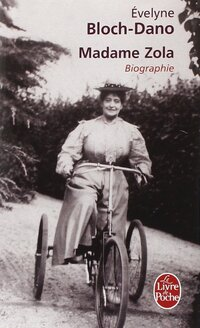 Madame Zola de Evelyne Bloch Dano