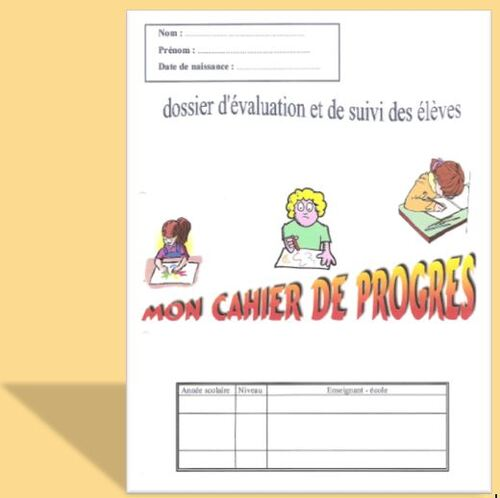 Evaluations : les cahiers de progrès