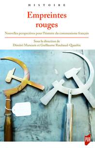 Empreintes rouges: Nouvelles perspectives pour l'histoire du communisme français