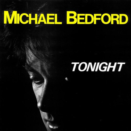 Michael Bedford - Tonight (1987)
