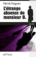 L'étrange absence de monsieur B.