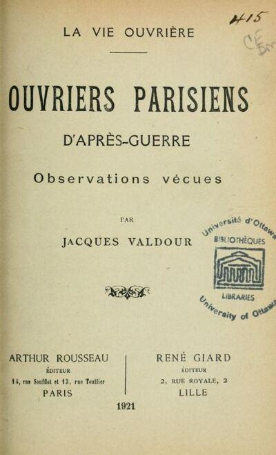 Jacques Valdour, Ouvriers parisiens d'après-guerre (1921).JPG