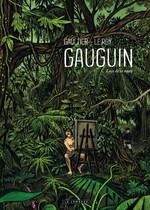 Gauguin - Loin de la route, M. LEROY & C. GAULTIER