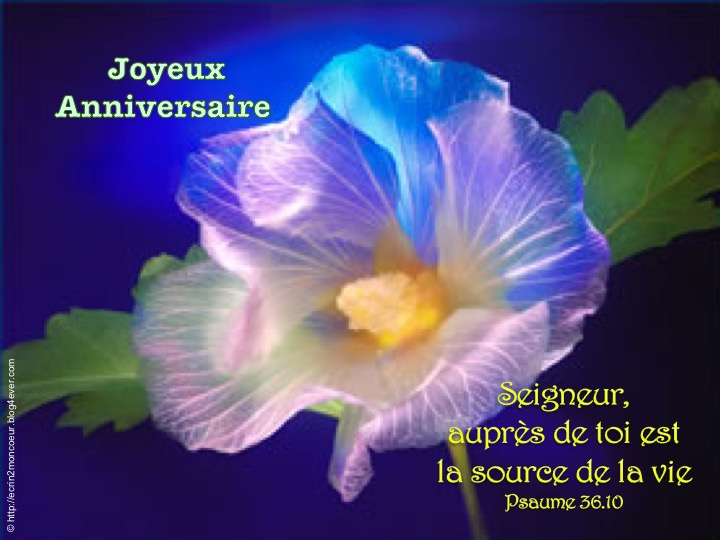 Joyeux Anniversaire  - Psaume 36.10