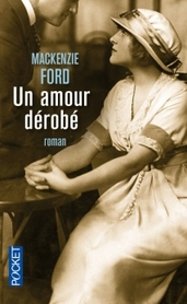 Un Amour Dérobé ; Mackenzie Ford
