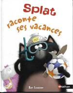 Splat raconte ses vacances couverture