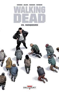 Walking Dead - Tome 28 : Vainqueurs