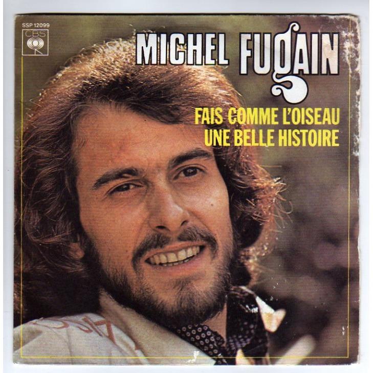 MICHEL FUGAIN - Une Belle Histoire. Chansons françaises (Rubrique)