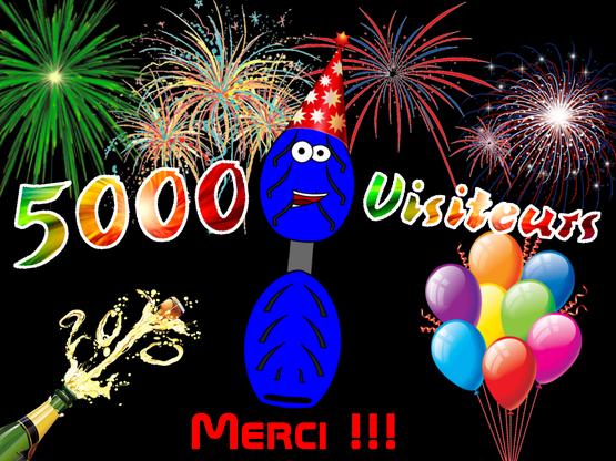 5000 visiteurs !!!