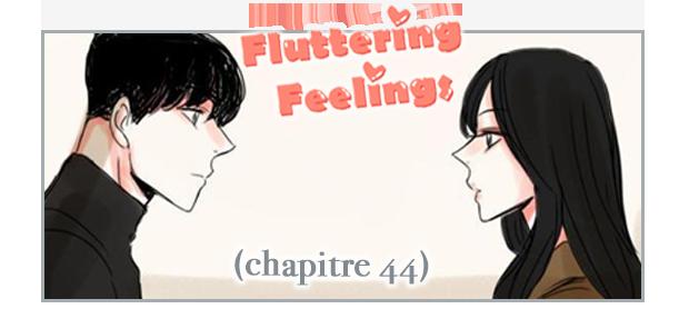 Fluttering Feelings - Chapitre 44