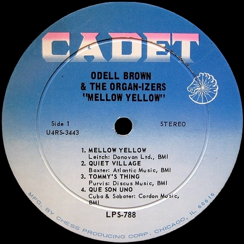 """Odell Brown & The Organ-Izers : Album """" Mellow Yellow """" Cadet Records LPS 788 [ US ]"""