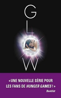 Mission nouvelle Terre T1 : Glow , Amy Kathleene Ryan