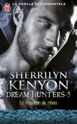 Le cercle des immortels : Dream-Hunters, tome 3