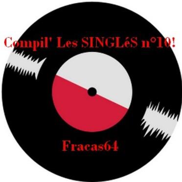 Compil' Les SINGLéS n°10!