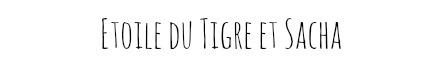 Etoile du Tigre et Sacha