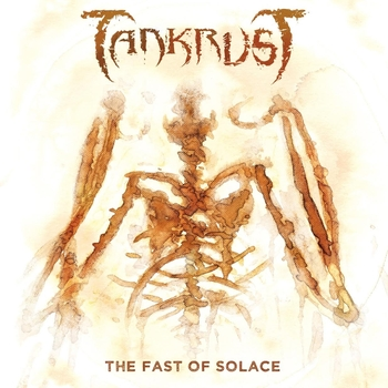 TANKRUST_The Fast Of Solace