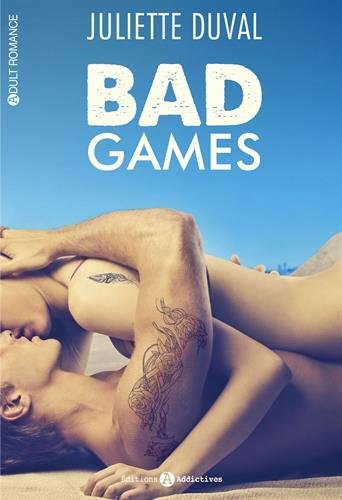 Bad Games - Juliette Duval