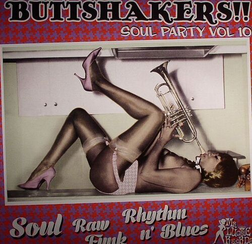 Buttshakers ! Soul Party Vol. 10 LP Mr. Luckee Records LUCK 420-78 [ FR ]