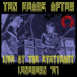 TEN YEARS AFTER - Live At The Stüttgart Longhorn '91