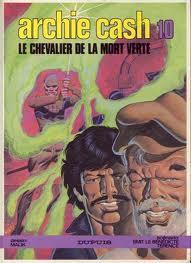 Archie Cash : Charles Bronson dans la BD franco-belge