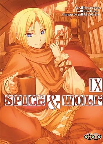 Spice & wolf - Tome 09 - Isuna Hasekura & Keito Koume & Jyuu Ayakura