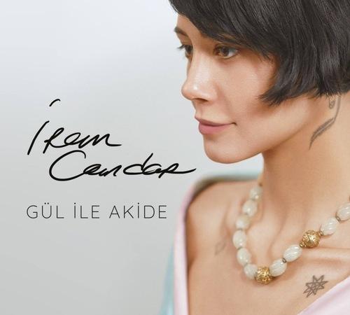 İrem Candar - Gül ile Akide (2018) [Alternative, World Music]