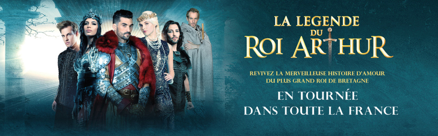 Spectacle Musical : La légende du roi Arthur