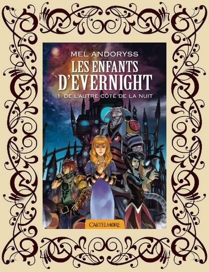 Les enfants d'Evernight, t1 : De l'autre côté de la nuit