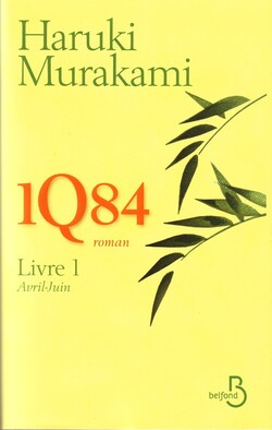 Critique de... 1Q89 livre 1 : Avril-Juin