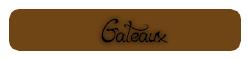 Gateaux