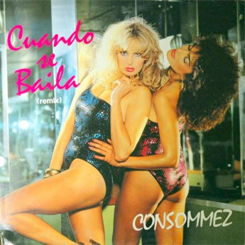 Consommez - Cuando Se Baila (1983)