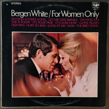 Chefs d'oeuvre oubliés # 28: Bergen White - For women only (1970)