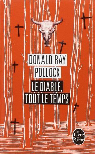 Le diable de tout temps de Donald Ray Pollock