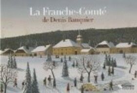 Denis Bauquier - peintre naïf Franc-comtois