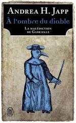 Andrea H. Japp, A l'ombre du diable, J'ai lu
