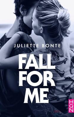 Fall for me - Juliette Bonte