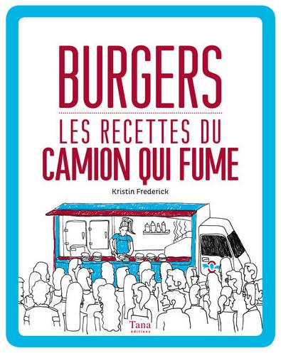 Le camion qui fume - La street-food US à Paris