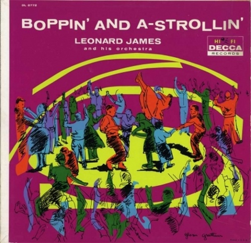 "Leonard James & His Orchestra : Album "" Boppin' And A-Strollin' "" Decca Records DL 8772 [ US ]"