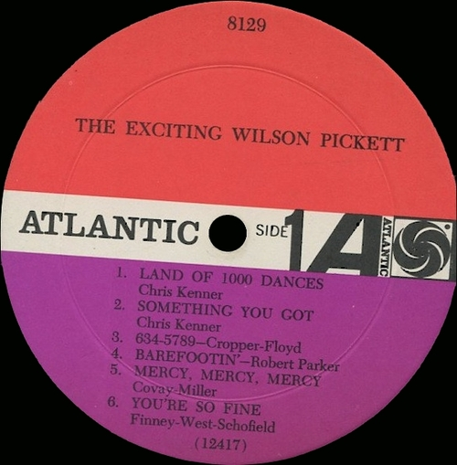 "Wilson Pickett : Album "" The Exciting Wilson Pickett "" Atlantic Records SD 8129 Mono [ US ]"