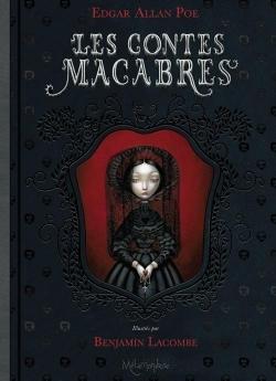 Les contes macabres d'Edgar Allan Poe - illustré par Benjamin Lacombe