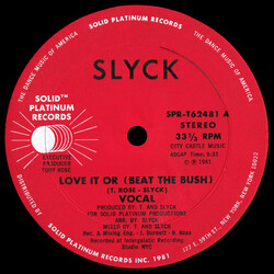 Slyck - Love It Or (Beat The Bush)