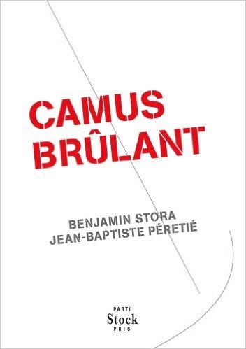 """L'héritage brûlant de Camus entre France et l'Algérie *** Benjamin Stora parle de son livre """"Camis brûlant"""""""