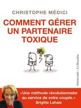 Comment gérer un partenaire toxique ?