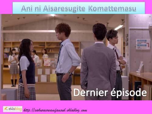 Sortie du dernier épisode de Ani ni Aisaresugite Komattemasu