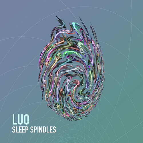 Luo - Sleep Spindles (2016) [Electronic, Downtempo]