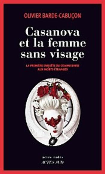 Casanova et la Femme Sans Visage 1